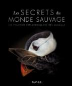 Les secrets du monde sauvage