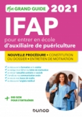 Mon grand guide IFAP 2021 pour entrer en école d'auxiliaire de puériculture
