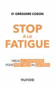 Stop à la fatigue