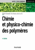 Chimie et physico-chimie des polymères
