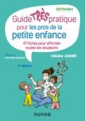 Guide TRÈS pratique pour les pros de la petite enfance