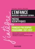 L'enfance - Prépas scientifiques Français-Philosophie Manuel - Programme 2021-202