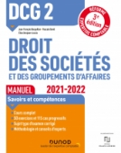 DCG 2 Droit des sociétés et des groupements d'affaires - Manuel - 2021/2022