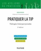 Pratiquer la TIP - Thérapie Interpersonnelle