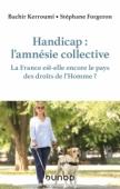 Handicap : l'amnésie collective