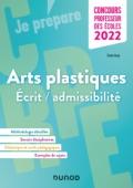 Concours Professeur des écoles - Arts plastiques - Ecrit/admissibilité - CRPE 2022