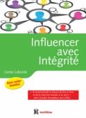 Influencer avec intégrité
