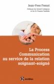 La Process Comnunication au service de la relation soignant-soigné