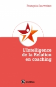 L'intelligence de la relation en coaching