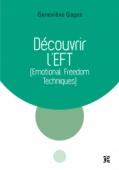 Découvrir l'EFT (Emotional Freedom Techniques)