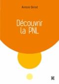 Découvrir la PNL