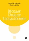 Découvrir l'analyse transactionnelle