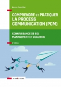 Comprendre et pratiquer la Process Communication (PCM)