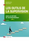 Les outils de la supervision dans les métiers de l'accompagnement