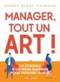 Manager, tout un art !