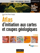 Atlas d'initiation aux cartes et coupes géologiques