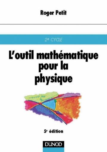 L'outil mathématiques pour la physique