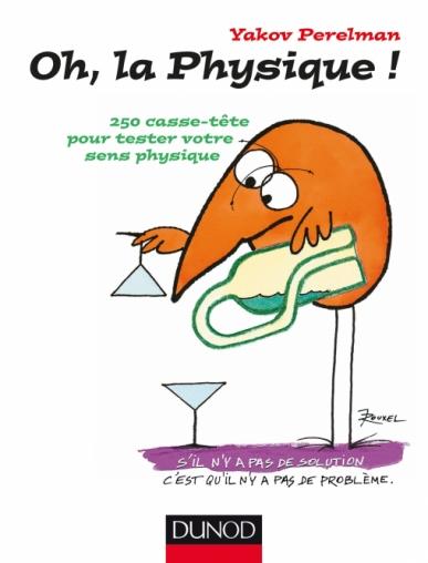 Oh, la physique !
