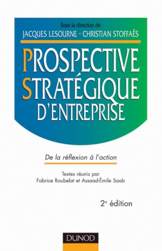 Prospective stratégique d'entreprise