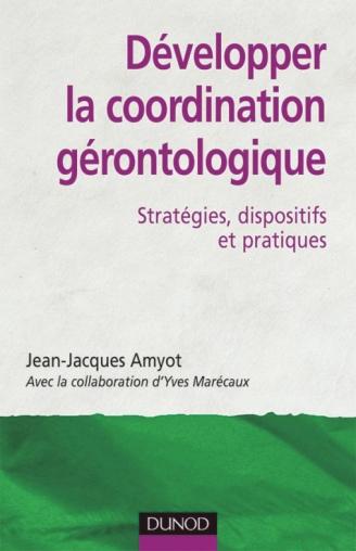 Développer la coordination gérontologique