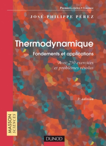 Thermodynamique : Fondements et applications
