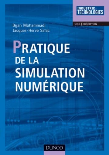 Pratique de la simulation numérique