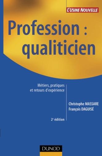 Profession : qualiticien