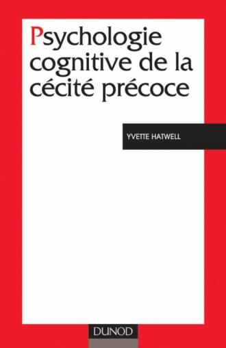 Psychologie cognitive de la cécité précoce
