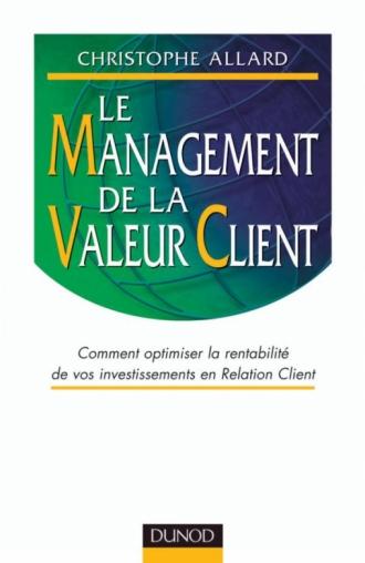 Le Management de la valeur client