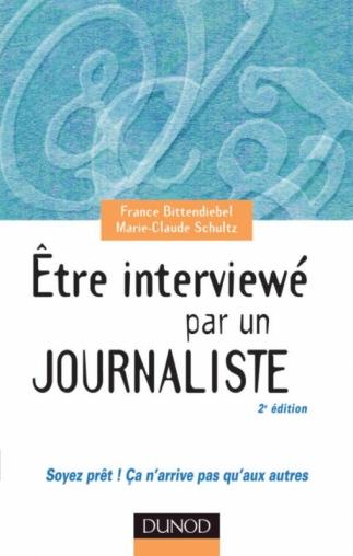 Etre interviewé par un journaliste