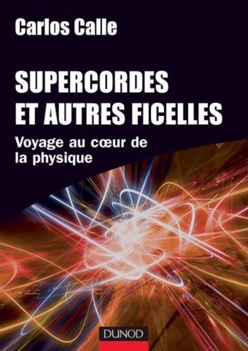 Supercordes et autres ficelles