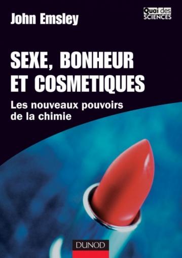 Sexe, bonheur et cosmétique