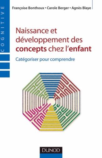 Naissance et développement des concepts chez l'enfant