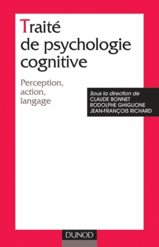 Traité de psychologie cognitive