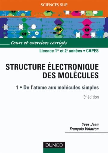 La structure électronique des molécules - Tome 1