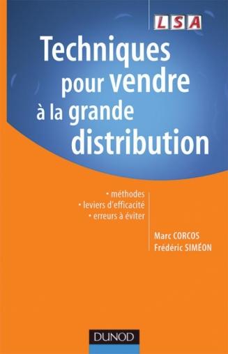 Techniques pour vendre à la grande distribution