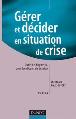 Gérer et décider en situation de crise