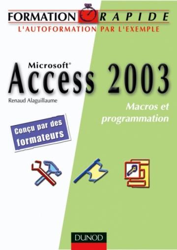 Access 2003 - Macros et programmation VBA