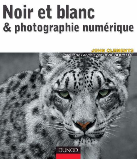 Noir et blanc & photographie numérique