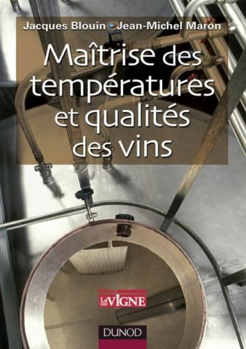 Maîtrise des températures et qualités des vins