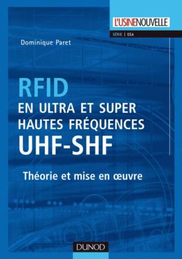 RFID en ultra et super hautes fréquences : UHF-SHF