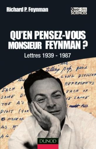 Qu'en pensez-vous Monsieur Feynman ?