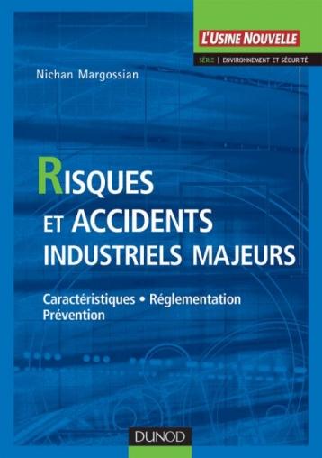Risques et accidents industriels majeurs