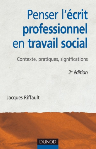 Penser l'écrit professionnel en travail social
