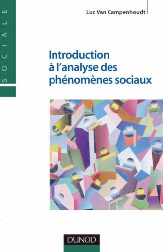 Introduction à l'analyse des phénomènes sociaux