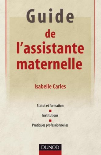 Guide de l'assistante maternelle