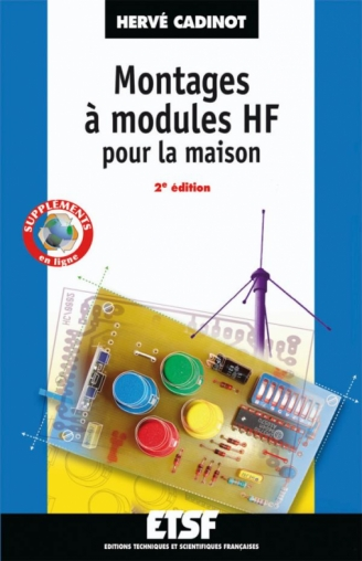 Montages à modules HF pour la maison