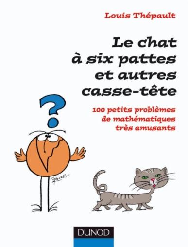 Le chat à six pattes et autres casse-tête