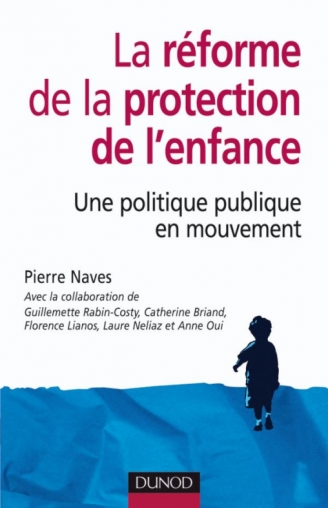 La réforme de la protection de l'enfance