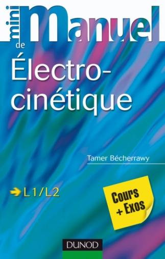 Mini manuel d'électrocinétique